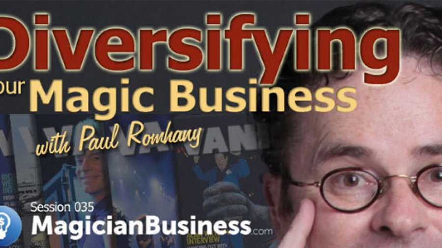 MB 035: Diversifying Your Magic Business